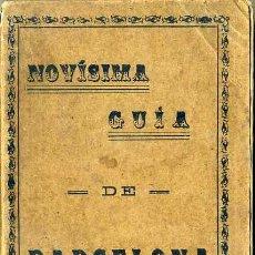 Folletos de turismo: NOVÍSIMA GUÍA DE BARCELONA 1928 - INCLUYE PLANO 50X70 CM.. Lote 43484613