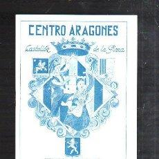 Folletos de turismo: CENTRO ARAGONES. CASTELLON DE LA PLANA, CASTELLON. FIESTAS DEL PILAR. 1953.. Lote 43620391