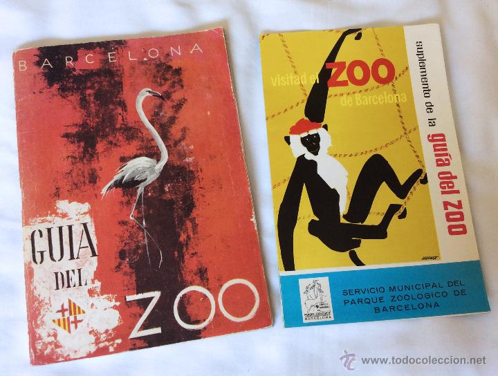 GUIA DEL ZOO DE BARCELONA + SUPLEMENTO - AÑO 1962 - MUY BONITOS (Coleccionismo - Folletos de Turismo)