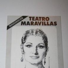 Folletos de turismo: FOLLETO INAUGURACION TEATRO MARAVILLAS CON JUANITA REINA 1988. Lote 44039547