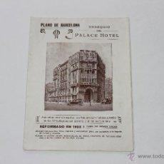 Folletos de turismo: PLANO DE BARCELONA OBSEQUIO DEL PALACE HOTEL. Lote 44080232