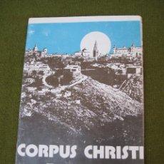 Folletos de turismo: PROGRAMA FIESTAS CORPUS CHRISTI - TOLEDO 1975.. Lote 44180335