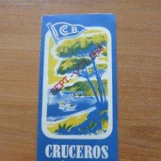 Folletos de turismo: FOLLETO CRUCERO COSTA BRAVA , BARCO SETIEMBRE OCTUBRE 1958 C.B.. Lote 44228481
