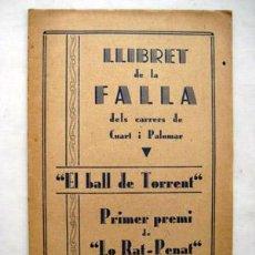 Folletos de turismo: LLIBRET DE LA FALLA CARRERS CUART I PALOMAR - EL BALL DE TORRENT - PRIMER PREMI LO RAT PENAT - 1934. Lote 288456918