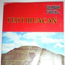 Folletos de turismo: TTEOTIHUACAN (PIRAMIDES AZTECAS)MAPA FACIL MEXICO. Lote 44601832