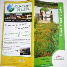 Folletos de turismo: GUIA ACTIVITATS ARA LLEIDA PRIMAVERA 2008 BILINGÜE. Lote 44688468