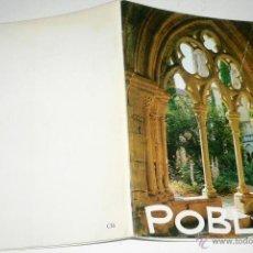 Folletos de turismo: POBLET. L'ABADIA DE POBLET 1985, . Lote 44688603