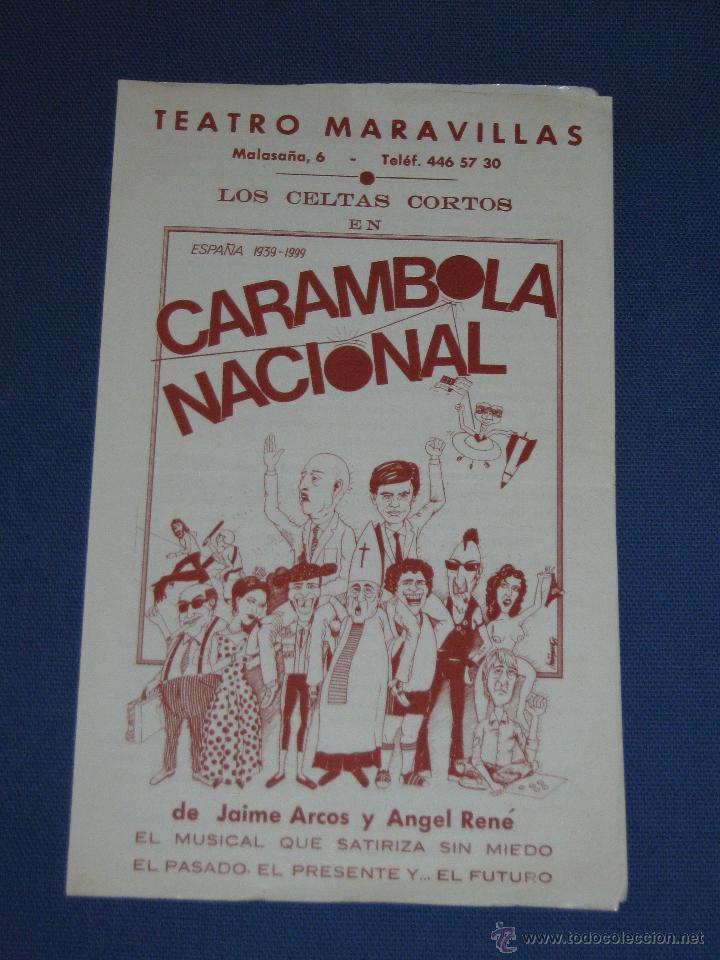 FOLLETO DEL MUSICAL CARAMBOLA NACIONAL - TEATRO MARAVILLAS - LOS CELTAS CORTOS (Coleccionismo - Folletos de Turismo)