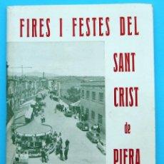 Folletos de turismo: PROGRAMA DE LES FIRES I FESTAS DEL SANT CRIST DE PIERA. DIES 28 I 29 D'ABRIL DE 1969.. Lote 44854152