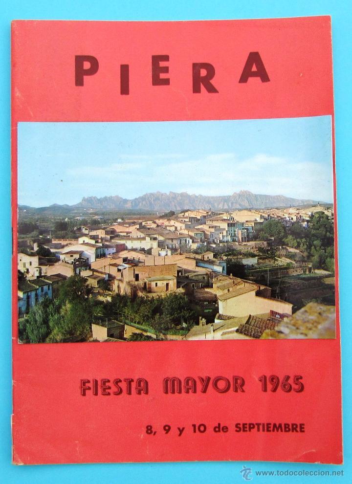PROGRAMA DE LA FIESTA MAYOR DE PIERA. 8, 9 Y 10 DE SEPTIEMBRE DE 1965. (Coleccionismo - Folletos de Turismo)