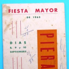 Folletos de turismo: PROGRAMA DE LA FIESTA MAYOR DE PIERA. 8, 9 Y 10 DE SEPTIEMBRE DE 1963.. Lote 44854481