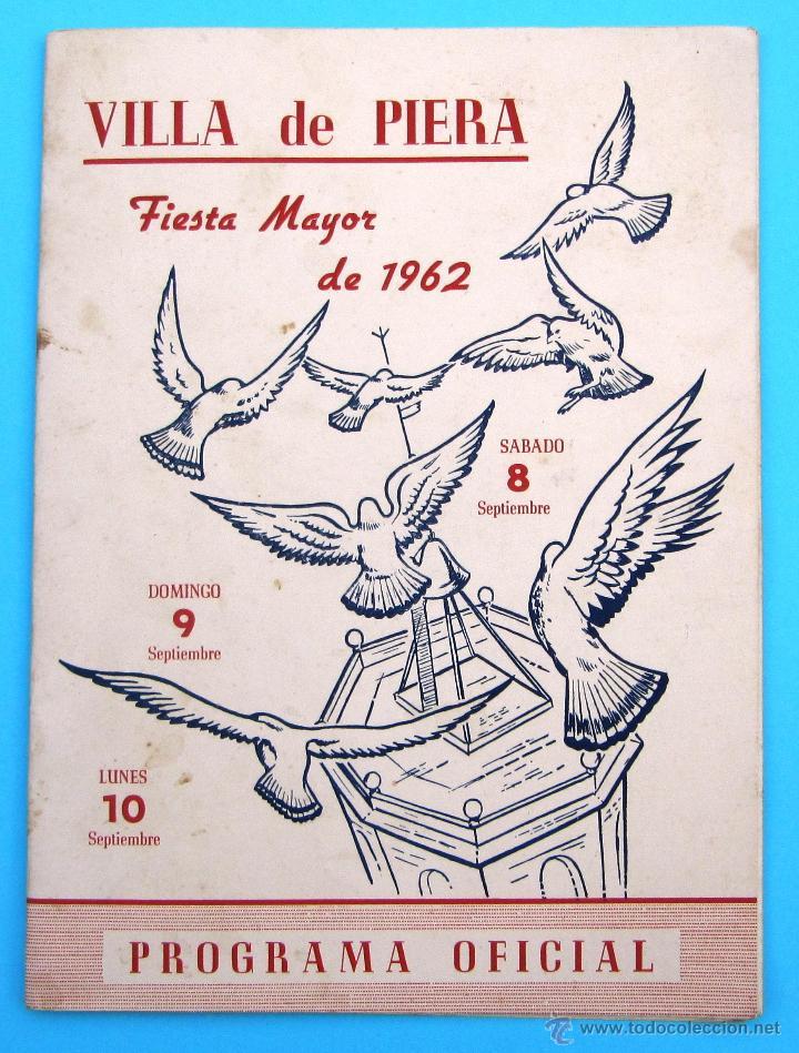 PROGRAMA DE LA FIESTA MAYOR DE PIERA. 8, 9 Y 10 DE SEPTIEMBRE DE 1962. (Coleccionismo - Folletos de Turismo)