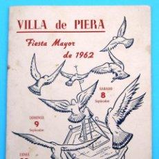 Folletos de turismo: PROGRAMA DE LA FIESTA MAYOR DE PIERA. 8, 9 Y 10 DE SEPTIEMBRE DE 1962.. Lote 44854497