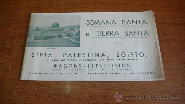 SEMANA SANTA EN TIERRA SANTA. 1935. SIRIA, PALESTINA, EGIPTO... 29 DIAS DE VIAJE... (Coleccionismo - Folletos de Turismo)