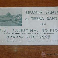 Folletos de turismo: SEMANA SANTA EN TIERRA SANTA. 1935. SIRIA, PALESTINA, EGIPTO... 29 DIAS DE VIAJE.... Lote 44881452