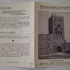 Folletos de turismo: FOLLETO TURISTICO: MONASTERIO DE PIEDRA, GUÍA DEL VISITANTE.. Lote 44891754