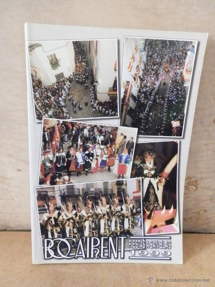 BOCAIRENTE - 1999- LIBRO DE FIESTAS DE SAN BLAS - VER FOTOS - BOCAIRENT (Coleccionismo - Folletos de Turismo)