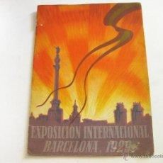 Folletos de turismo: FOLLETO DE LA EXPOSICION INTERNACIONAL DE BARCELONA DE 1929. Lote 45304959