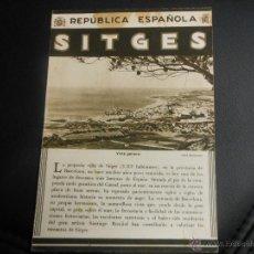 Folhetos de turismo: SITGES BARCELONA REPUBLICA ESPAÑOLA PATRONATO NACIONAL DE TURISMO AÑOS 30. Lote 45451790