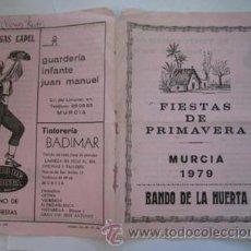 Folletos de turismo: FOLLETO : MURCIA. FIESTAS DE PRIMAVERA. BANDO DE LA HUERTA 1979. PÉREZ POVEDA BAROLOMÉ. Lote 45511726