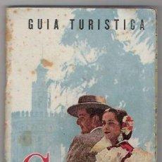 Folletos de turismo: GUIA TURISTICA DE SEVILLA AÑOS 50. Lote 45512994