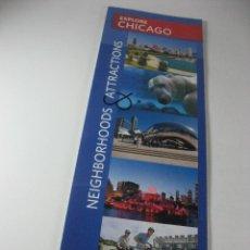 Folletos de turismo: MAPA PLANO DESPLEGABLE EXPLORE CHICAGO, BARRIOS Y ATRACCIONES.. Lote 45549022