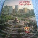Folletos de turismo: EXPO 92. FOLLETO. EMIRATOS ARABES UNIDOS: PUEBLO ANTIGUO Y NACION JOVEN. 100 PAGINAS. Lote 165711906