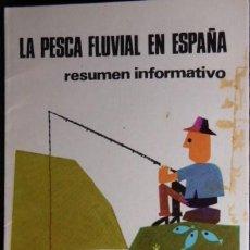Folletos de turismo: FOLLETO LA PESCA FLUVIAL EN ESPAÑA. AÑO 1970. Lote 133356762