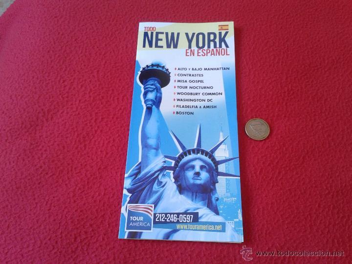 FOLLETO TURISTICO TOUR AMERICA NUEVA YORK EN ESPAÑOL. TURISMO PROCEDENTE DE LA CIUDAD DE NEW YORK (Coleccionismo - Folletos de Turismo)