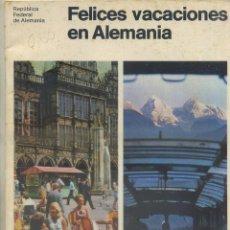 Folhetos de turismo: FOLLETO TURISTICO FELICES VACACIONES EN ALEMANIA A-FOTUR-0444. Lote 46520254