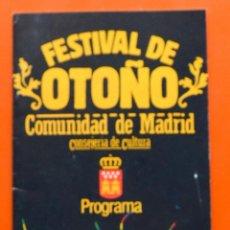 Folletos de turismo: FESTIVAL DE OTOÑO - COMUNIDAD DE MADRID - 1984 - PROGRAMA - 24 PAG MAS CUBIERTAS - IBERIA . Lote 46552631