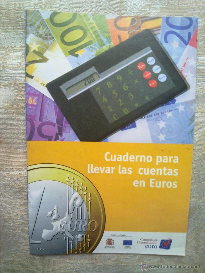 VENDO CUADERNO PARA LLEVAR LAS CUENTAS EN EUROS DEL AÑO 1999. (MÁS FOTOS EN EL INTERIOR). (Coleccionismo - Folletos de Turismo)