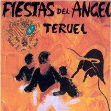 Folletos de turismo: TERUEL PROGRAMA FIESTAS DEL ANGEL 1997. Lote 47045067