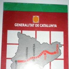 Folletos de turismo: MAPA-PLANO EIX TRANSVERSAL DE CATALUNYA. TRAMO VIC-GIRONA.. Lote 47049172