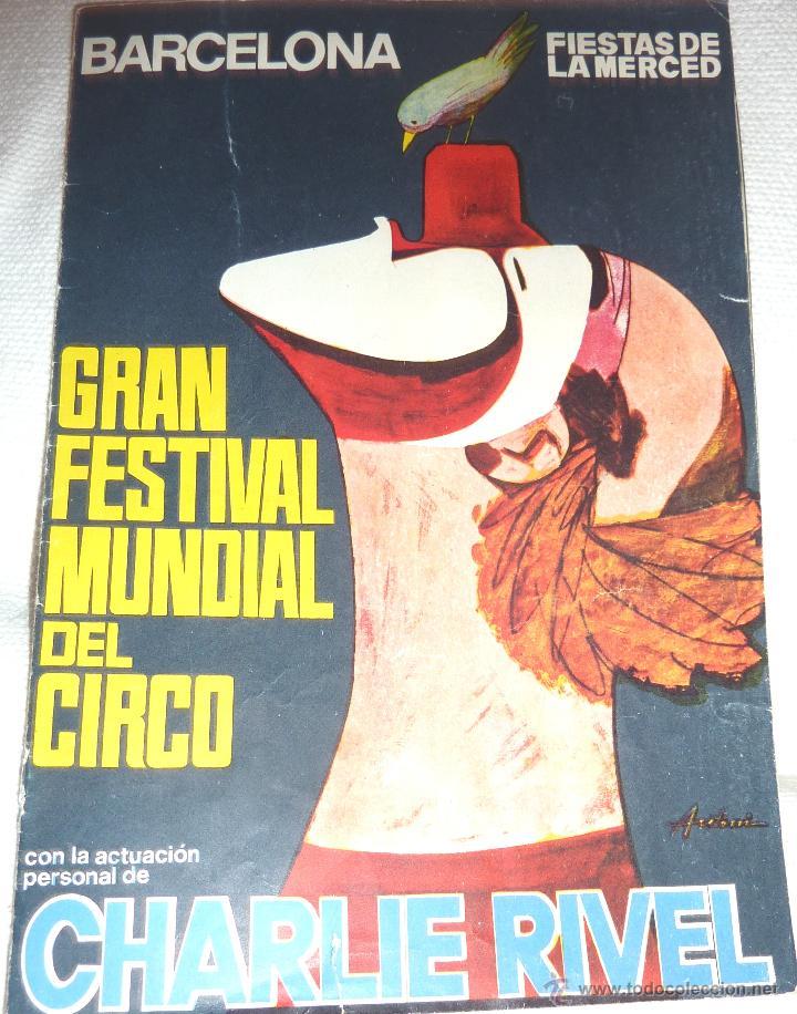 FOLLETO PROGRAMA FIESTAS DE LA MERCE . FESTIVAL MUNDIAL DEL CIRCO . CHARLIE RIVEL 1969 CHARLIVELS (Coleccionismo - Folletos de Turismo)