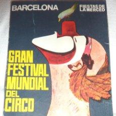 Folletos de turismo: FOLLETO PROGRAMA FIESTAS DE LA MERCE . FESTIVAL MUNDIAL DEL CIRCO . CHARLIE RIVEL 1969 CHARLIVELS . Lote 47417835