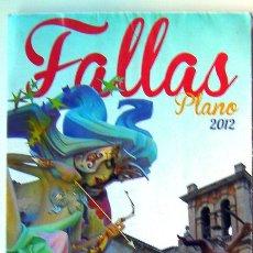 Folletos de turismo: VALENCIA PLANO DE LAS FALLAS 2012. Lote 47482689