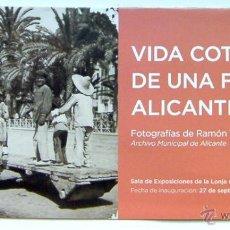 Folletos de turismo: ALICANTE, FOLLETO VIDA COTIDIANA DE UNA FAMILIA ALICANTINA-FOTOGRAFIAS R. VIDAL EXPOSICION LONJA DE. Lote 47585199
