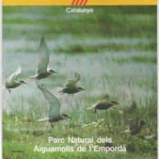 Folletos de turismo: PARC NATURAL DELS AIGUAMOLLS DE LEMPORDÁ, AÑOS 80. Lote 47863086