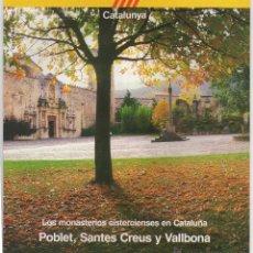 Folletos de turismo: LOS MONASTERIOS CISTERCIENSES EN CATALUÑA, AÑOS 80. Lote 47863193