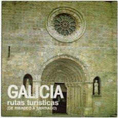 Folletos de turismo: GALICIA, SERIE RUTAS TURÍSTICAS, AÑOS 80.. Lote 47865067