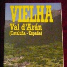 Folletos de turismo: VIELHA, VALLE DE ARAN, AÑOS 80.. Lote 47940207