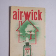 Folletos de turismo: PEQUEÑO FOLLETO DESPLEGABLE AIR-WICK (DESTRUYE LOS MALOS OLORES) . Lote 47982857