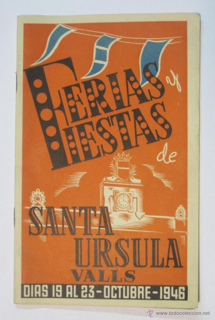 VALLS (TARRAGONA), 1946. PROGRAMA OFICIAL FERIAS Y FIESTAS DE SANTA URSULA (Coleccionismo - Folletos de Turismo)