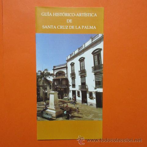 FOLLETO LIBRITO SANTA CRUZ DE LA PALMA 1993 CABILDO INSULAR LA PALMA EXCELENTES FOTOS - 20 PAGINAS (Coleccionismo - Folletos de Turismo)