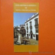 Folletos de turismo: FOLLETO LIBRITO SANTA CRUZ DE LA PALMA 1993 CABILDO INSULAR LA PALMA EXCELENTES FOTOS - 20 PAGINAS. Lote 48522441