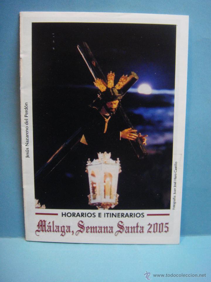 LIBRETO. HORARIOS E ITINERARIOS SEMANA SANTA MALAGA 2005 (Coleccionismo - Folletos de Turismo)