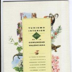 Folletos de turismo: TURISMO INTERIOR EN LA COMUNIDAD VALENCIANA - LAS ZONAS MÁS BONITAS E IMPORTANTES. Lote 37892423