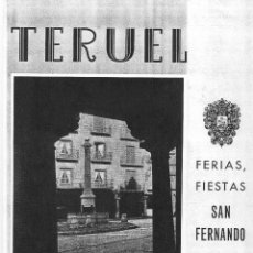Folletos de turismo: TERUEL FERIAS, FIESTAS SAN FERNANDO 1964. Lote 49167476