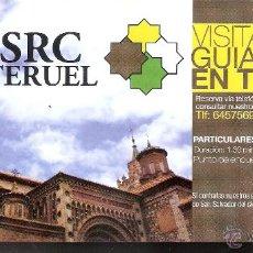 Folletos de turismo: SRC TERUEL. VISITAS GUIADAS EN TERUEL. HOJA. 21X15 CMTRS.. Lote 49442358